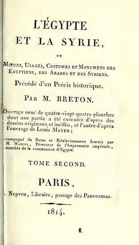 French - L'Egypte et la Syrie, ou, Moeurs, Usages, Costumes Vol. 2
