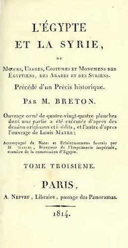 French - L'Egypte et la Syrie, ou, Moeurs, Usages, Costumes Vol. 3