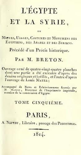 French - L'Egypte et la Syrie, ou, Moeurs, Usages, Costumes Vol. 5