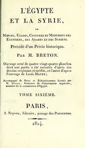 French - L'Egypte et la Syrie, ou, Moeurs, Usages, Costumes Vol. 6