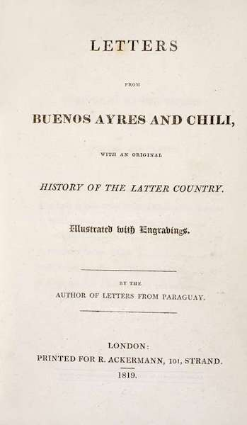 Letters from Buenos Ayres and Chili - Title Page (1819)