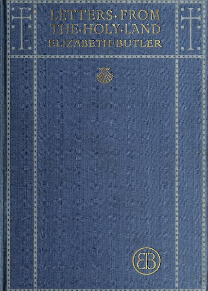 Letters from the Holy land - Front Cover (1906)