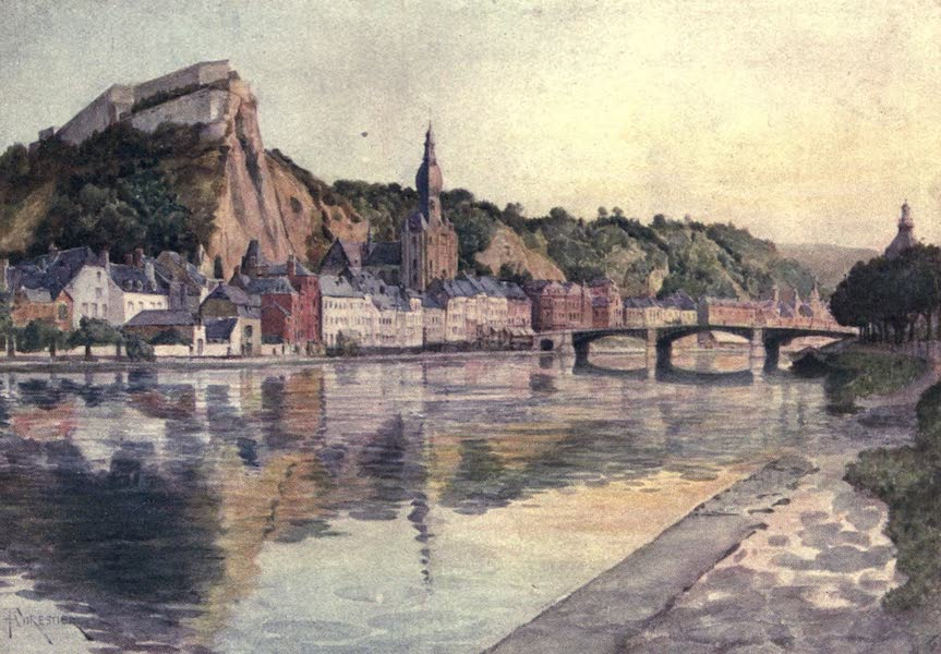Liege and the Ardennes, Painted and Described - General View of Dinant (1908)