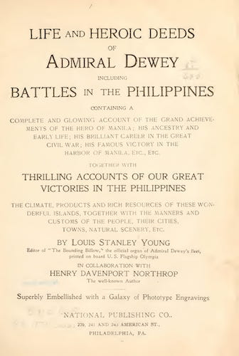 Spanish-American War - Life and Heroic Deeds of Admiral Dewey