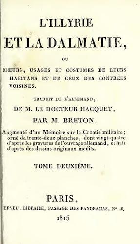 French - L'Illyrie et la Dalmatie, ou, Moeurs,  Usages et Costumes Vol. 2