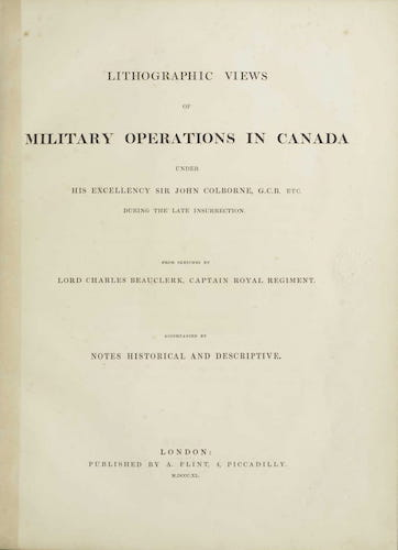Lithographic Views of Military Operations in Canada