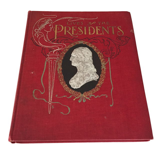 Lives of the Presidents - Book Display I (1903)
