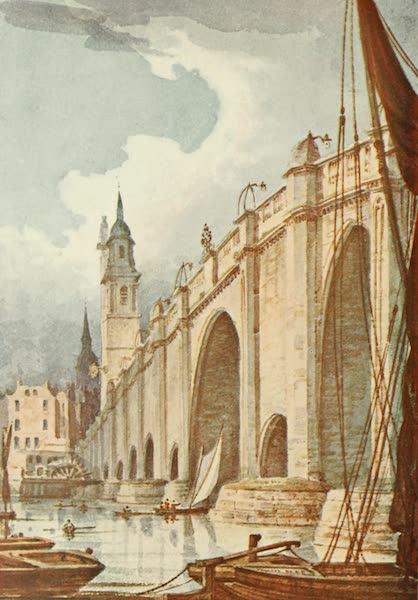 London on Thames in Bygone Days - Old London Bridges (1903)