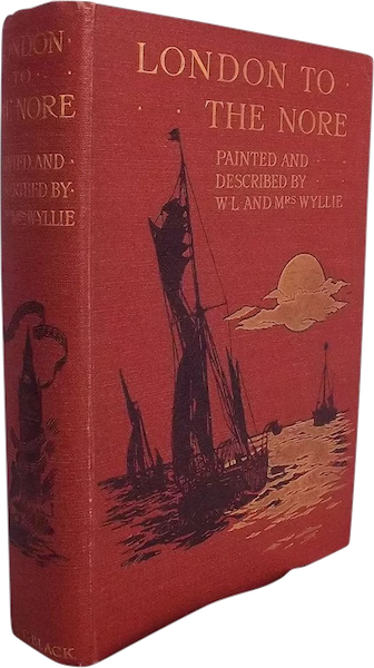London to the Nore Painted and Described - Book Display (1905)