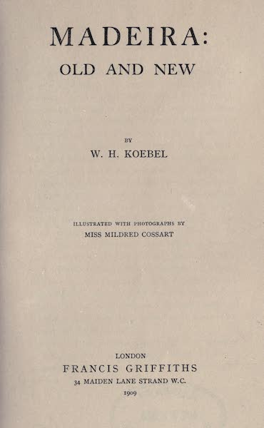 Madeira : Old and New - Title Page (1909)