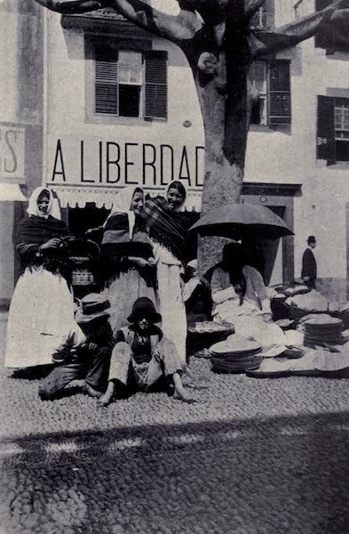 Madeira : Old and New - Hat Sellers in the Public Square (1909)