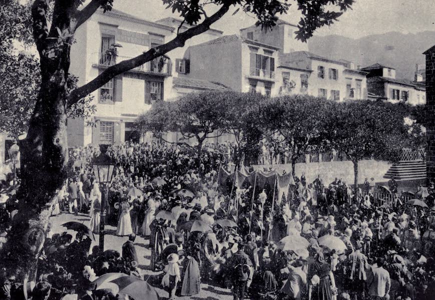 Madeira : Old and New - Procession Approaching the Cathedral (1909)