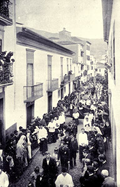 Madeira : Old and New - A Procession in the Central Town (1909)