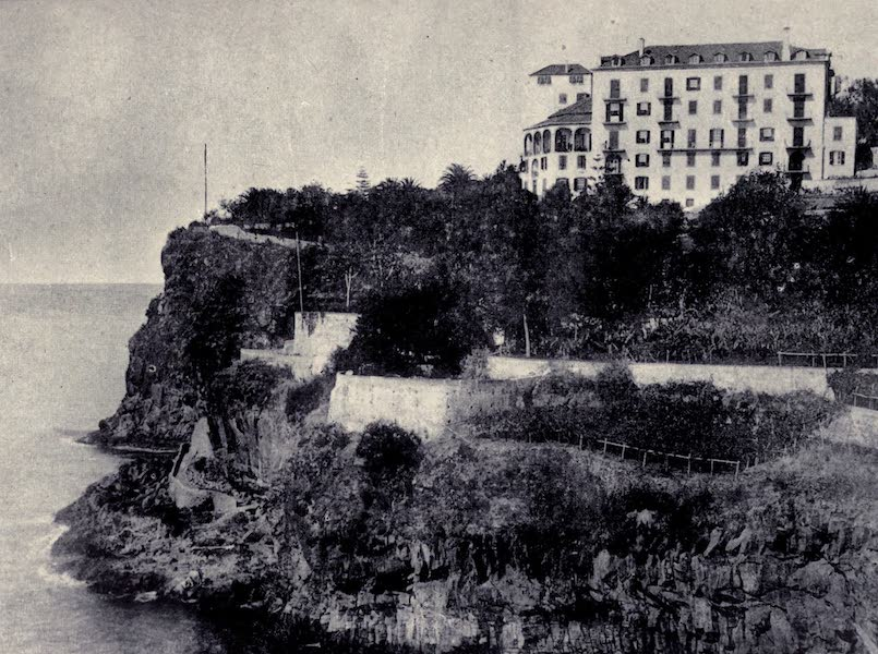 Madeira : Old and New - The New Palace Hotel (1909)