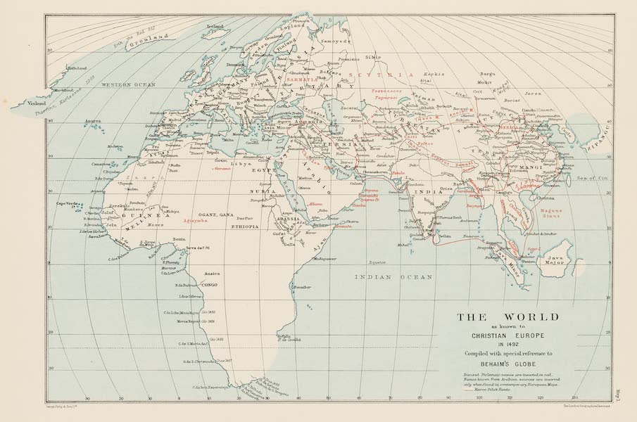 Martin Behaim, His Life and His Globe - The World as Known to Christian Europe in 1492 (1908)