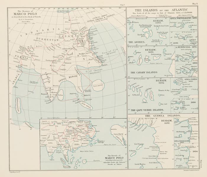 Martin Behaim, His Life and His Globe - The Routes of Marco Polo and the Islands of the Atlantic (1908)