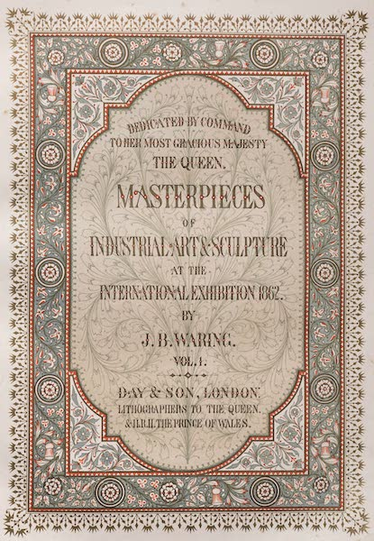 Masterpieces of Industrial Art & Sculpture Vol. 1 - Illustrated Title Page (1863)