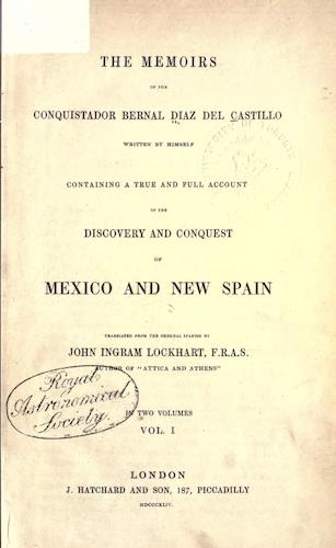 Memoirs, of the Conquistador Bernal Diaz del Castillo Vol. 1 (1844)