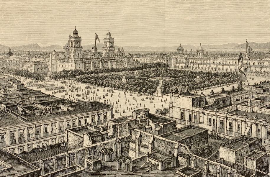 Mexico To-Day - The Plaza, Mexico City (1883)