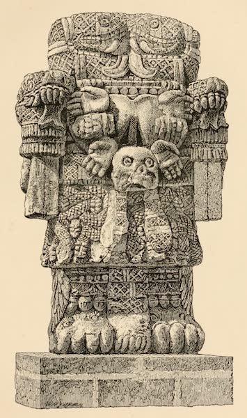 Mexico To-Day - Coatlicue, the Chief Aztec Deity (10 feet high) (1883)