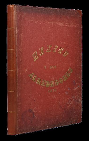 Mexico y sus Alrededories - Book Display (1869)
