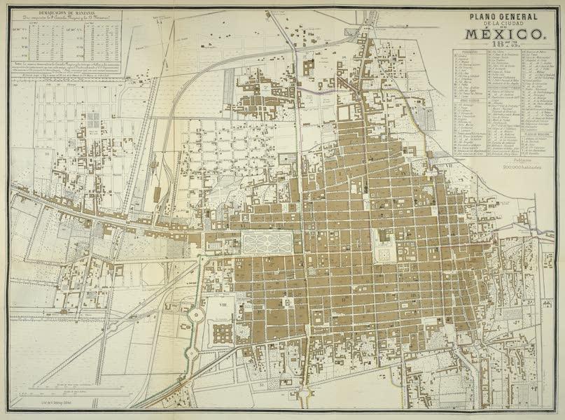 Mexico y sus Alrededories - Plano General de la Ciudad de Mexico 1875 (1869)