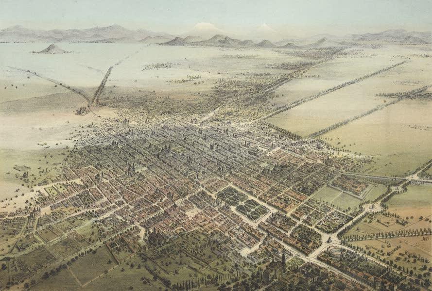 Mexico y sus Alrededories - La Ciudad de Mexico 1869 (1869)
