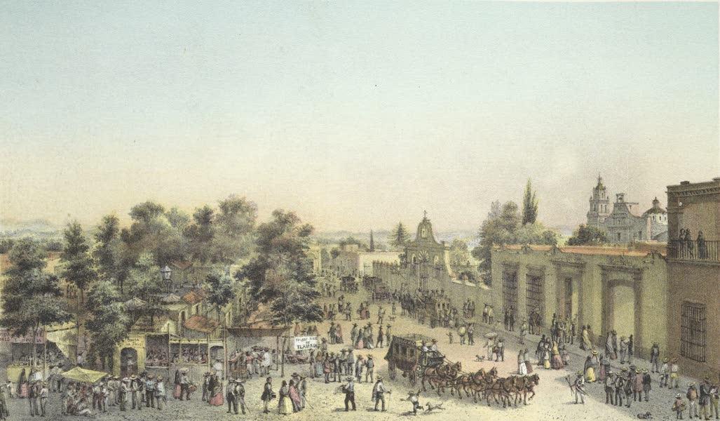Mexico y sus Alrededories - Plaza de San Agustin de las Cuevas Ciudad de Tlalpam (I) (1869)