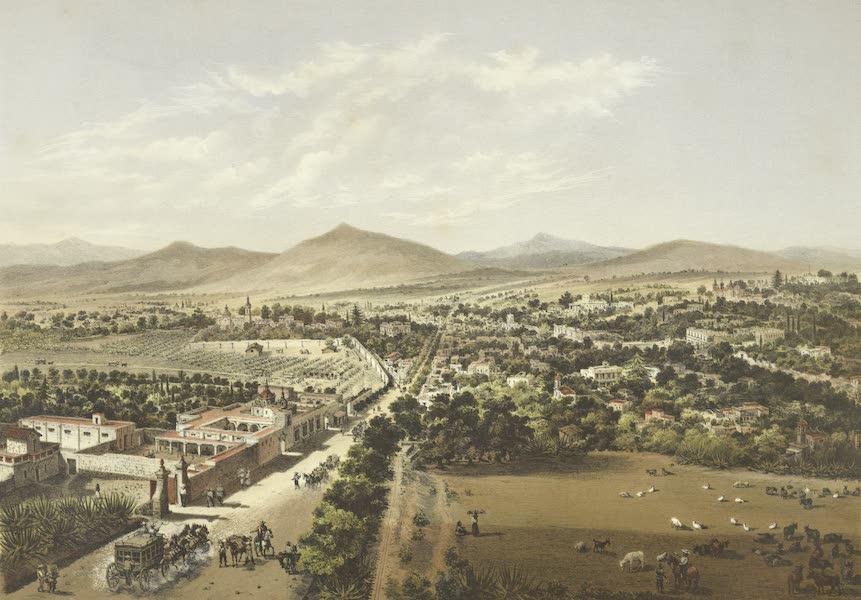 Mexico y sus Alrededories - La Villa de Tacubaya tomada desde Chapultepec (1869)