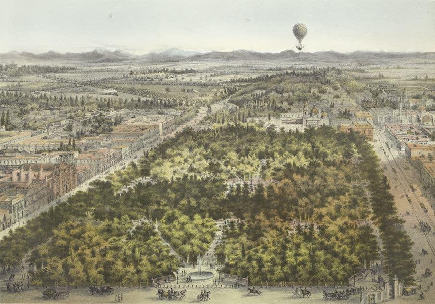 Mexico y sus Alrededories - La Alameda de Mexico tomada en Globe (1869)