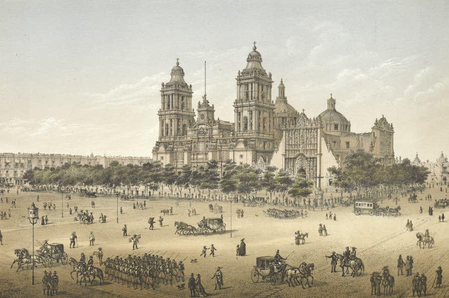 Mexico y sus Alrededories - Catedral de Mexico (1869)