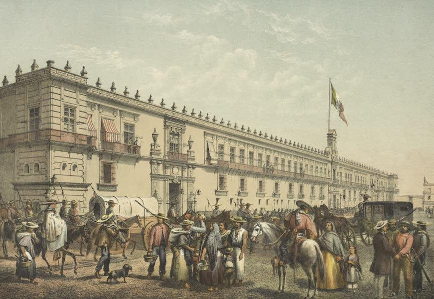 Mexico y sus Alrededories - Palacio Nacional de Mexico (1869)