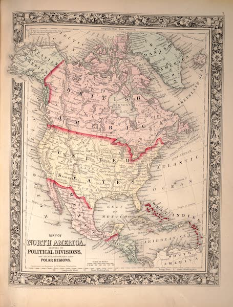 Mitchell's New General Atlas - Map of North America Showing the Political Divisions (1861)