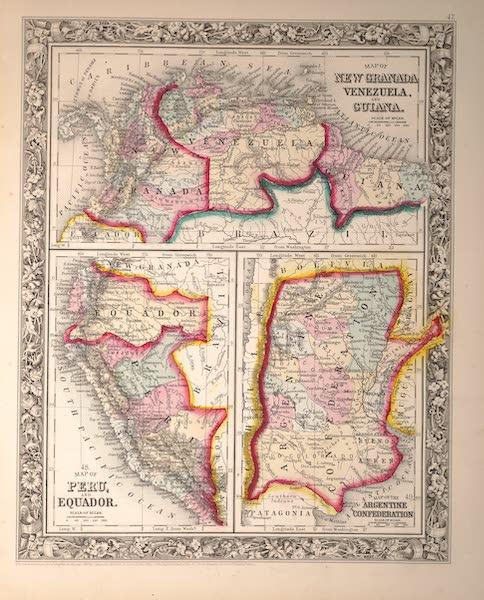 Mitchell's New General Atlas - [I] Map of New Granada, Venezuela and Guiana [II] Map of Peru and Ecuador [III] Map of the Argentine Confederation (1861)