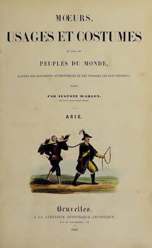 French - Moeurs, Usages et Costumes de Tous les Peuples du Monde Vol. 1