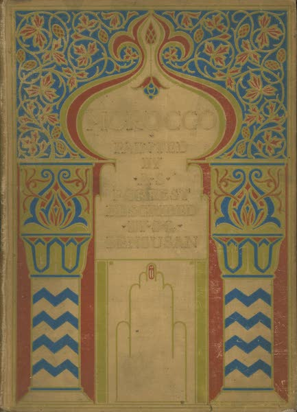 Morocco, Painted and Described - Front Cover (1904)