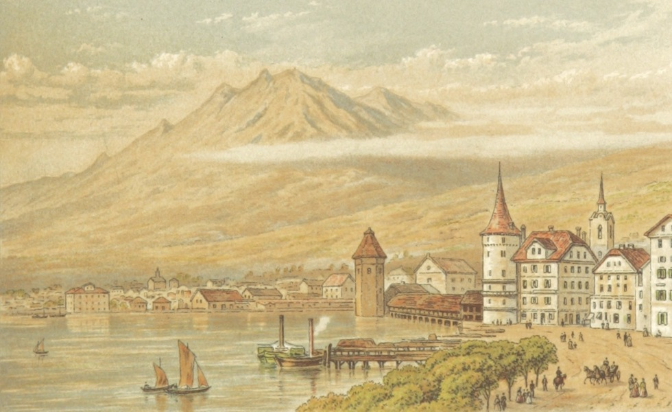 Mountains and Lakes of Switzerland and Italy - Pilattis from Lucerne (1871)
