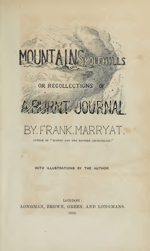 Mountains and Molehills (1855)