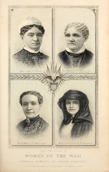 My Story of the War - Women of the War, Famous Nurses of Union Soldiers (1889)