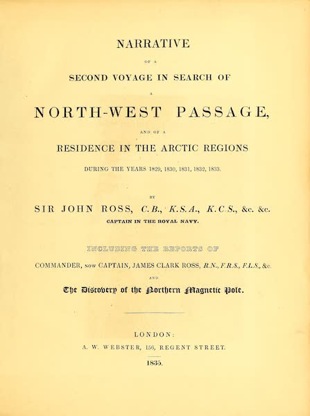 Narrative of a Second Voyage in Search of a North-West Passage Vol. 1 - Title Page (1835)