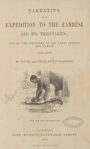 World Digital Library - Narrative of an Expedition to the Zambesi and its Tributaries