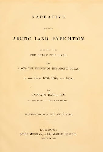 Narrative of the Arctic Land Expedition (1836)