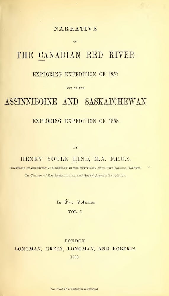 Narrative of the Canadian Red River Exploring Expedition Vol. 1 (1860)