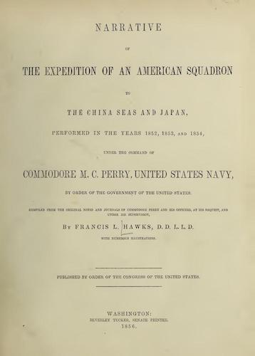 Wellcome Collection - Narrative of the Expedition of an American Squadron to the China Seas and Japan Vol. 1