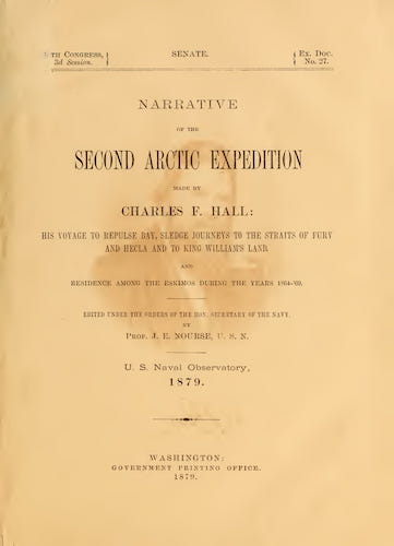 Narrative of the Second Arctic Expedition Made by Charles F. Hall (1879)