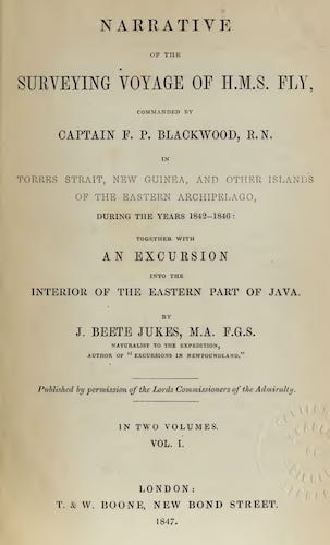 Natural History - Narrative of the Surveying Voyage of H.M.S. Fly Vol. 1