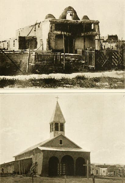 """New Mexico, The Land of the Delight Makers - The Mission Church at Cochiti, before, and after, """"Restoration"""" (1920)"""