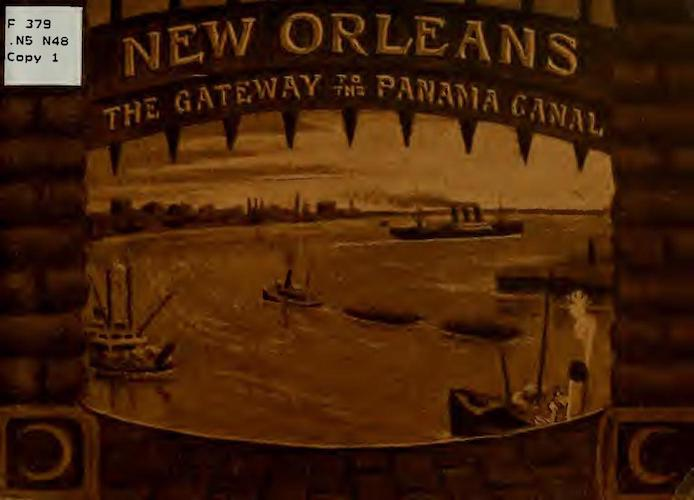 New Orleans, The Gateway to the Panama Canal
