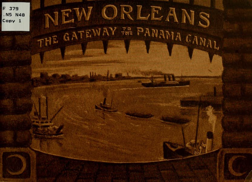 New Orleans, The Gateway to the Panama Canal - Front Cover (1913)