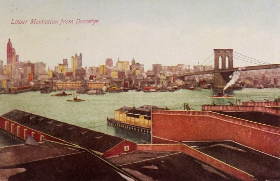 New York, The Empire City - View of New York from Brooklyn (1910)